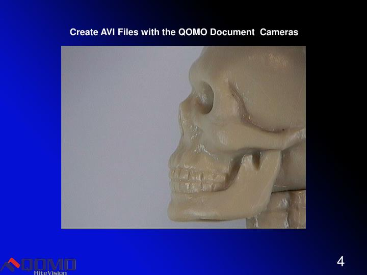 Create AVI Files with the QOMO Document  Cameras