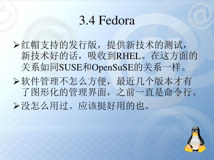 3.4 Fedora