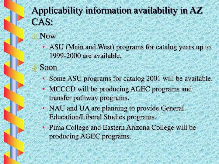 Applicability information availability in AZ CAS: