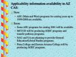 applicability information availability in az cas