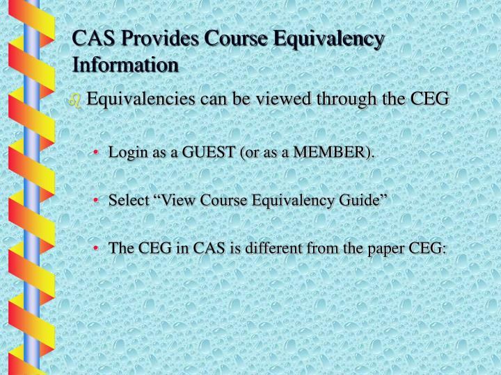 CAS Provides Course Equivalency Information