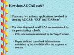 how does az cas work