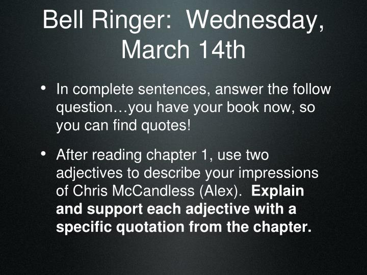Bell ringer wednesday march 14th