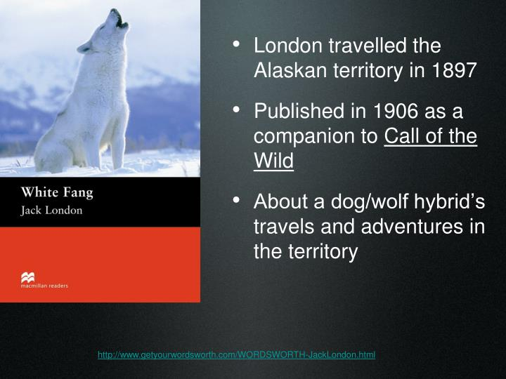 London travelled the Alaskan territory in 1897