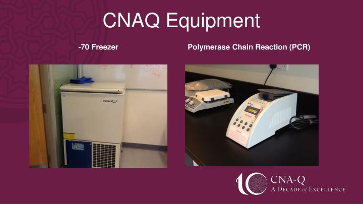 CNAQ Equipment