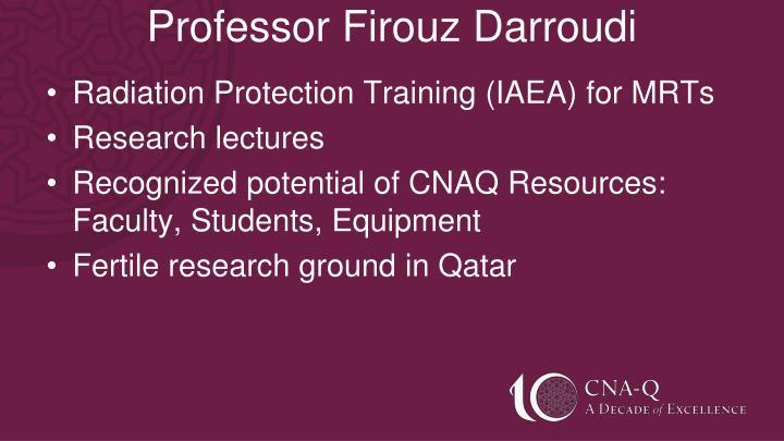 Professor Firouz Darroudi