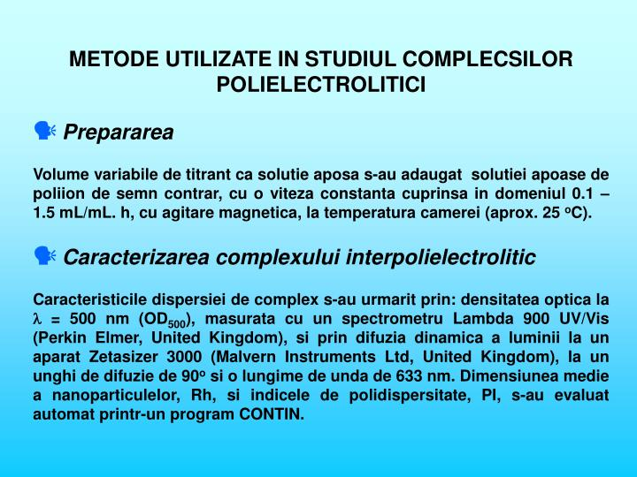 METODE UTILIZATE IN STUDIUL COMPLECSILOR POLIELECTROLITICI