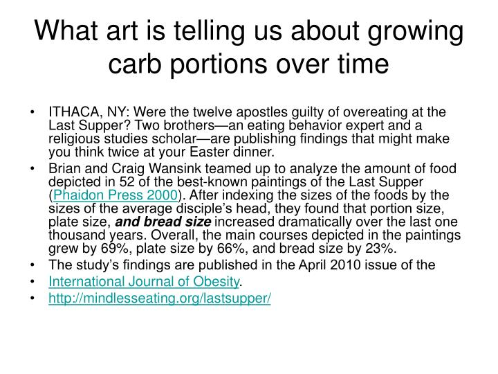 What art is telling us about growing carb portions over time