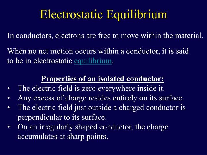 Electrostatic Equilibrium