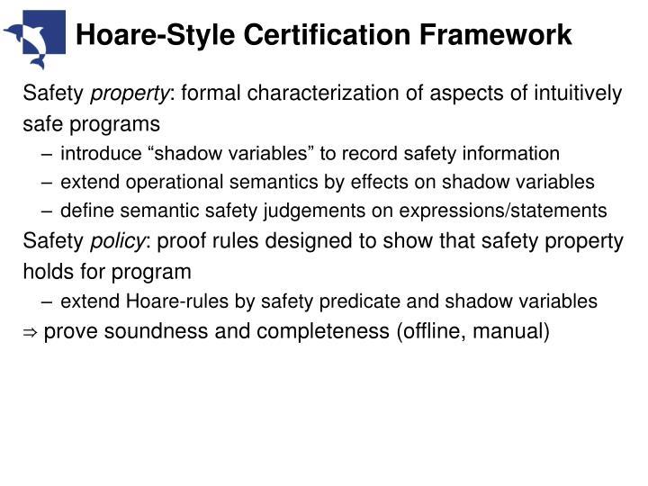 Hoare-Style Certification Framework