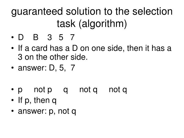 guaranteed solution to the selection task (algorithm)