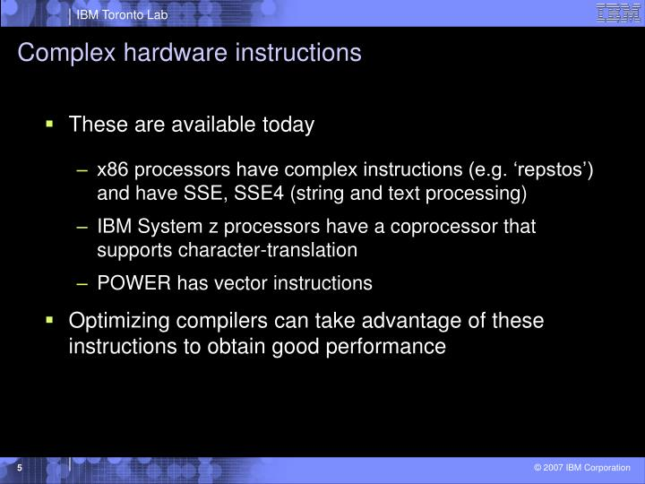 Complex hardware instructions