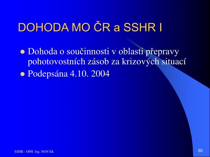 DOHODA MO ČR a SSHR I