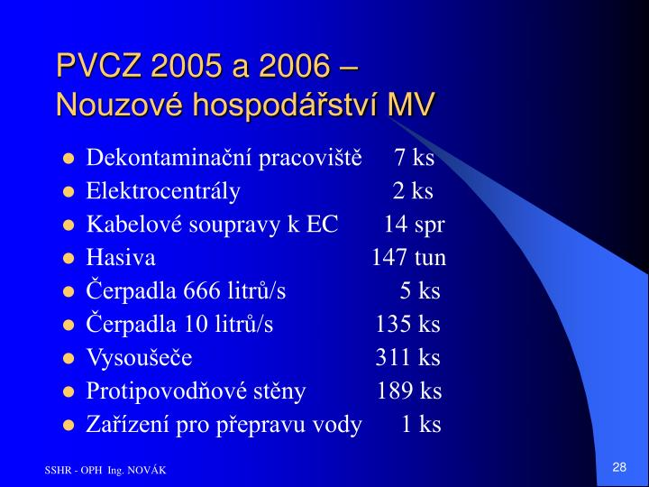 PVCZ 2005 a 2006 – Nouzové hospodářství MV