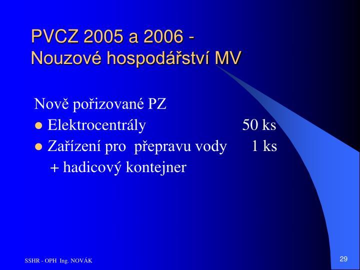 PVCZ 2005 a 2006 - Nouzové hospodářství MV