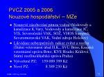 pvcz 2005 a 2006 nouzov hospod stv mze