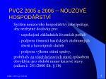 pvcz 2005 a 2006 nouzov hospod stv