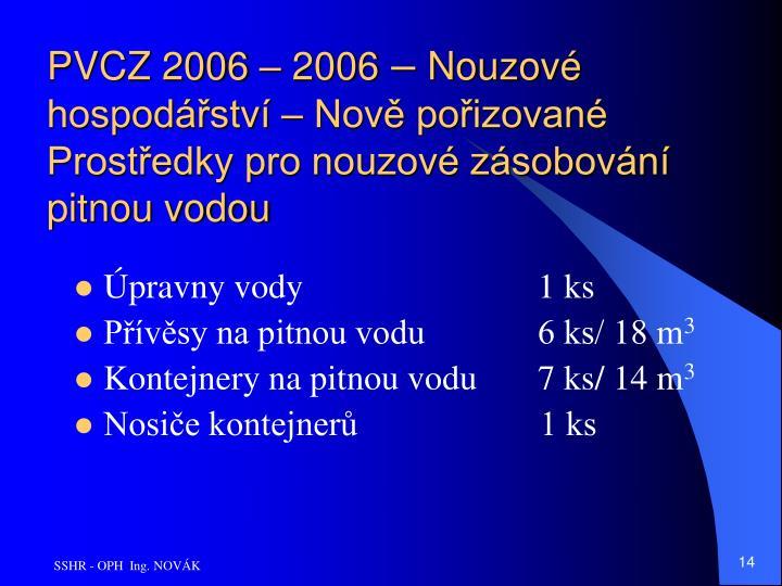 PVCZ 2006 – 2006