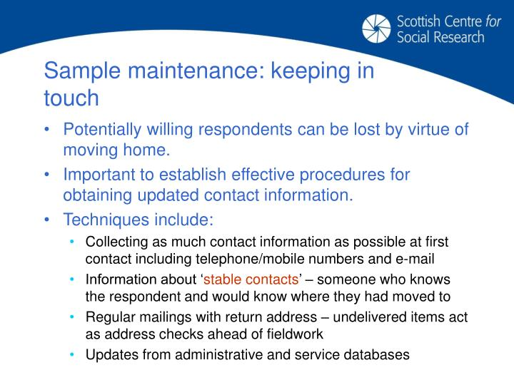 Sample maintenance: keeping in touch