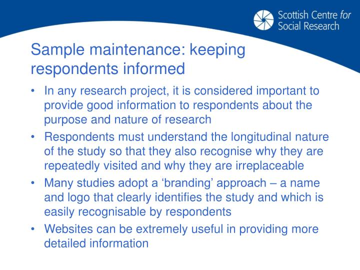 Sample maintenance: keeping respondents informed