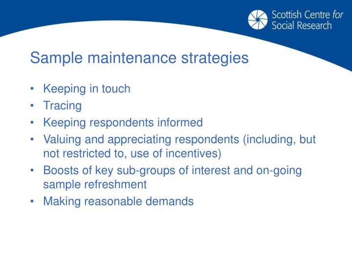Sample maintenance strategies