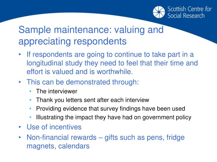 Sample maintenance: valuing and appreciating respondents