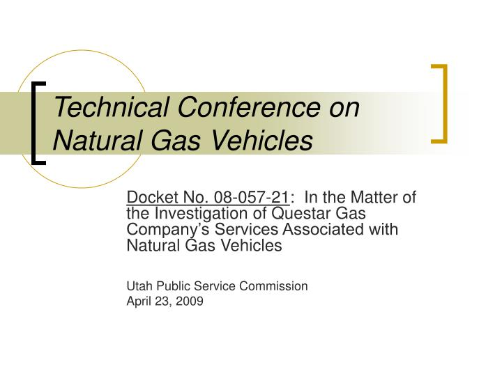 Technical conference on natural gas vehicles