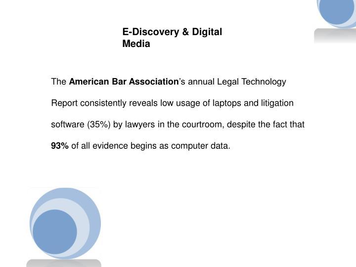 E-Discovery & Digital Media