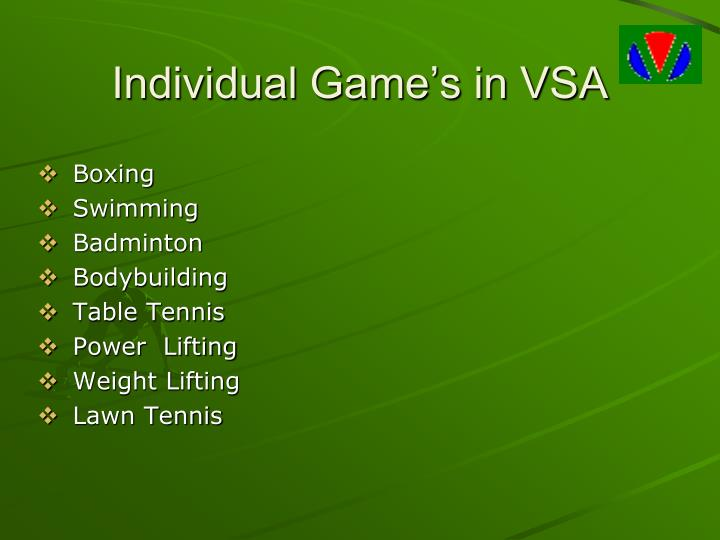 Individual Game's in VSA