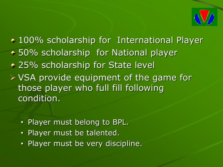100% scholarship for  International Player