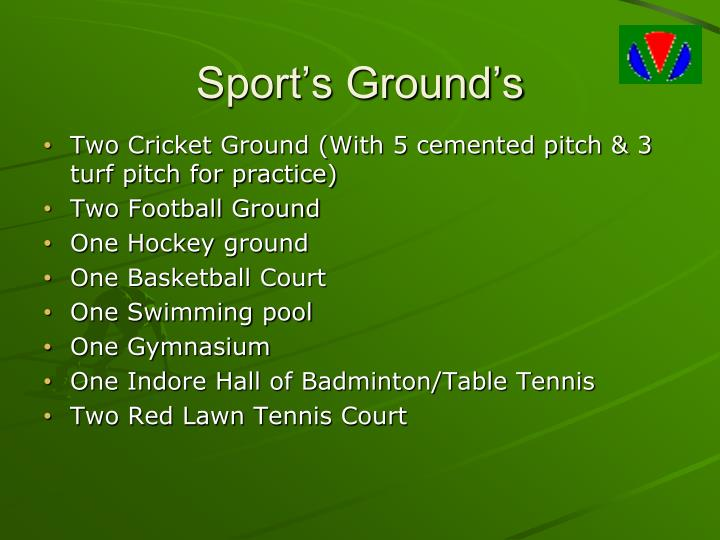 Sport's Ground's
