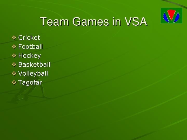 Team Games in VSA