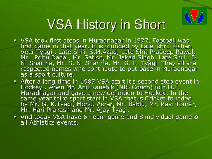 VSA History in Short