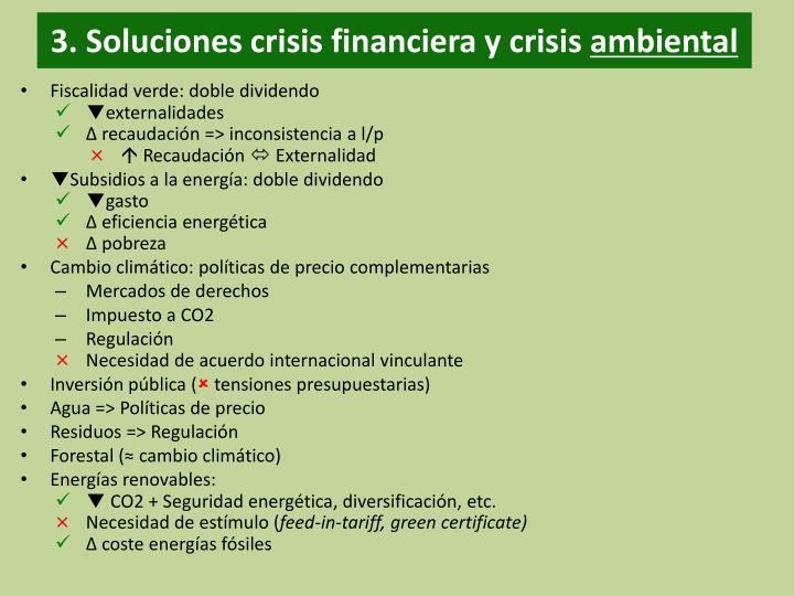 3. Soluciones crisis financiera y crisis