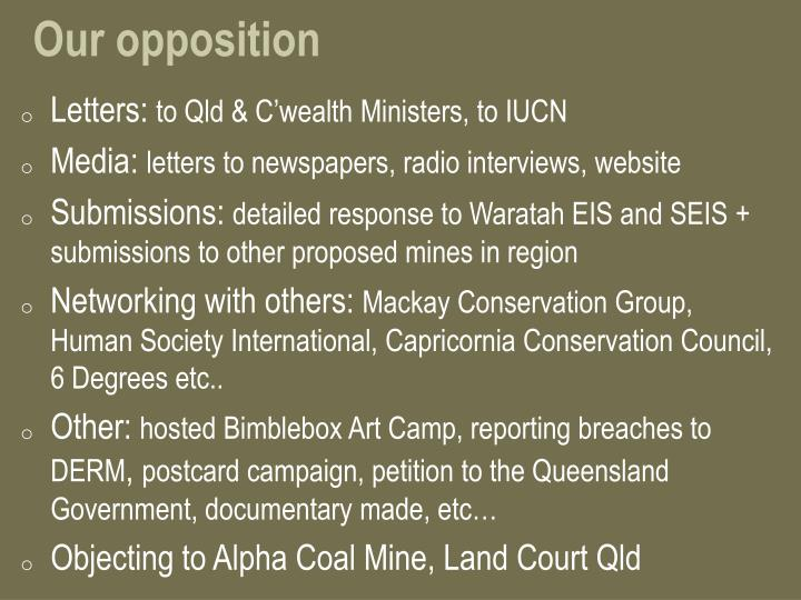 Our opposition