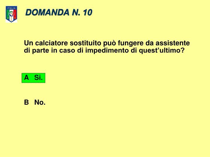 DOMANDA N. 10