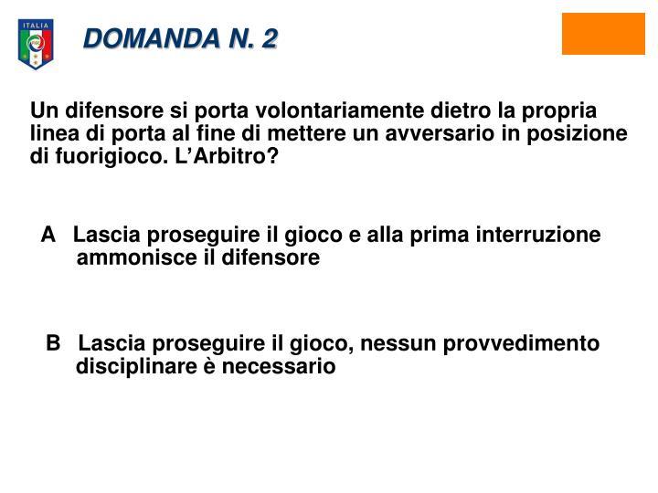 DOMANDA N. 2