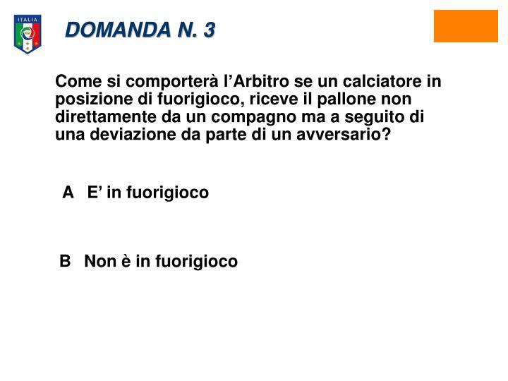 DOMANDA N. 3