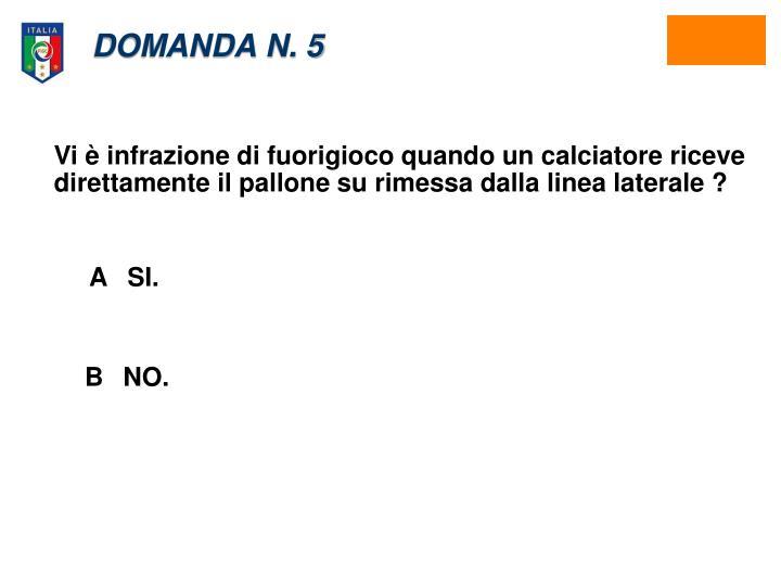 DOMANDA N. 5