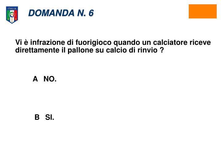 DOMANDA N. 6