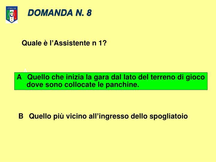 DOMANDA N. 8