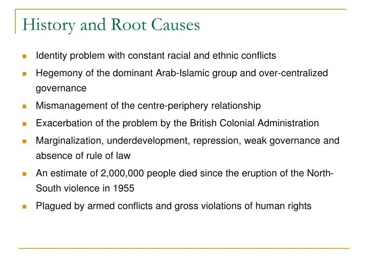 History and Root Causes
