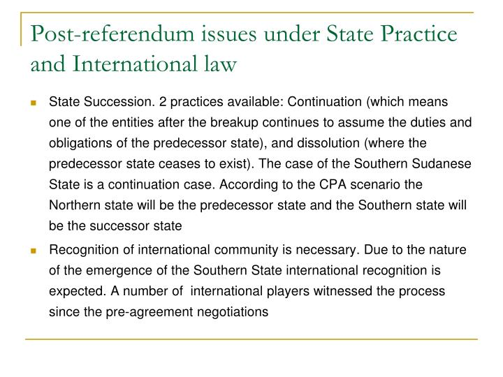 Post-referendum issues under State Practice and International law