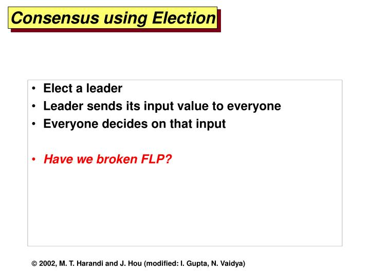 Consensus using Election
