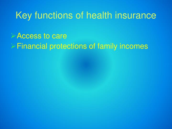 Key functions of health insurance