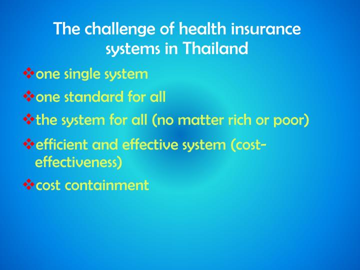 The challenge of health insurance systems in Thailand