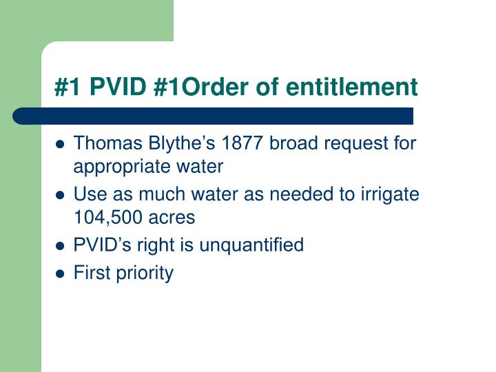 #1 PVID #1Order of entitlement
