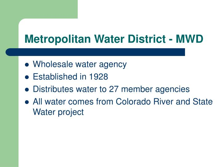 Metropolitan water district mwd