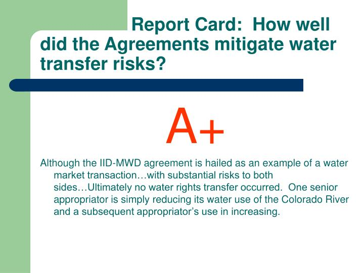 Report Card:  How well did the Agreements mitigate water transfer risks?