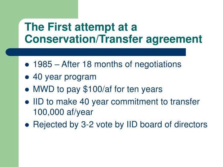The First attempt at a Conservation/Transfer agreement